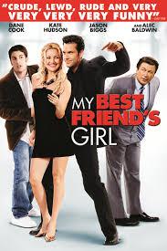 My best friends girl full movie