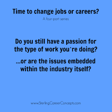 How To Change Career Change Jobs Or Change Careers Sterling Career Concepts
