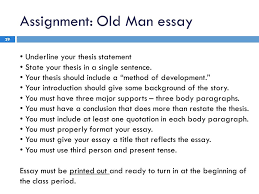 the five paragraph essay writing on old man and the sea ppt  assignment old man essay underline your thesis statement state your thesis in a single sentence