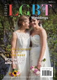 Irish Lgbt Weddings Issue 3 By April Drew Issuu