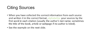 Making A Bibliography Using The Correct Format Citing Sources Who