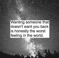 Wanting Someone Who Doesnt Want You Back Pictures Photos And Interesting Quotes About Wanting Someone