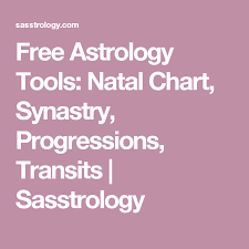 Free Astrology Tools Natal Chart Synastry Progressions