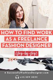 How To Get Work As A Freelance Fashion Designer Fashion