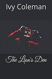 The Lion's Den by Ivy Coleman