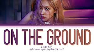 Lyrics: On The Ground - ROSÉ - แปลภาษาไทย 「เนื้อเพลง」