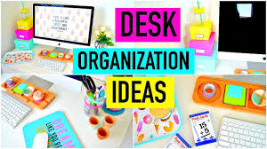 Desk Organization Desk Organization Ideas Diy Decor How To Organize Your Desk