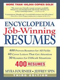 Proven Resumes Encyclopedia Of Job Winning Resumes By Myra Fournier