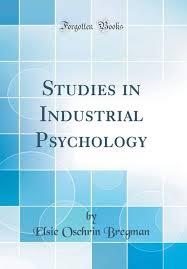industrial psychology studies in industrial psychology classic reprint buy studies in