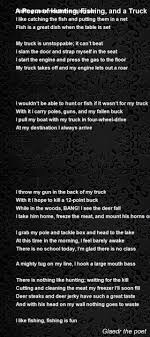 a poem of hunting fishing and a truck poem by glaedr the poet poem hunter