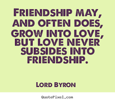Famous Quotes About Love And Friendship