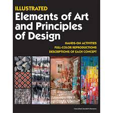 Elements And Principles Of Design Activities Illustrated Elements Of Art Principles Of Design