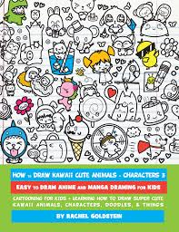 new drawing book for kids learn how to draw kawaii 3
