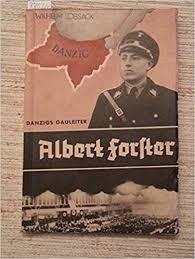Gauleiter Albert Forster.: Amazon.de: Bücher