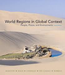 9780321651853: World Regions in Global Context: People, Places, and  Environments (4th Edition) - AbeBooks - Marston, Sallie A.; Knox, Paul L.;  Liverman, Diana M.; Del Casino Jr., Vincent; Robbins, Paul F.: 0321651855