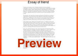essay of friend custom paper writing service essay of friend essay on my best friend best friend essay short note