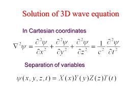 5 solution of 3d wave equation in cartesian coordinates separation of variables