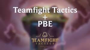 Teamfight Tactics Is Coming To Pbe For Testing