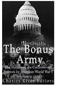 Bonus Army The Bonus Army An American Epic Paul Dickson Thomas B Allen