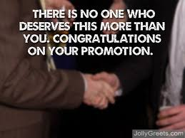 Congrats On Your Promotion Congratulations On Your Job Promotion Messages