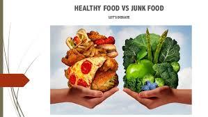 junk food vs healthy food. Perfect Food HEALTHY FOOD VS JUNK LETu0027S DEBATE  In Junk Food Vs Healthy