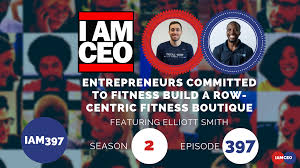 IAM397- Entrepreneurs Committed to <b>Fitness</b> Build a Row-centric ...