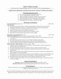 Medical Transcriptionist Resume Lovely Medical Transcription Resume