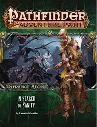 Buy Pathfinder Adventure Path: Strange Aeons 1 of 6 - In Search of Sanity  by F. Wesley Schneider With Free Delivery | wordery.com