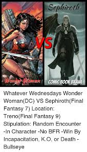 memes book and sephiroth ic book brawl wver wednesdays wonder woman