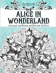 Coloring Books For Grownups Alice In Wonderland Vintage