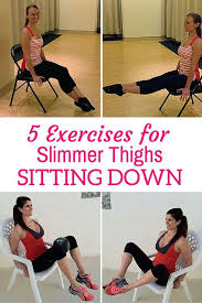 get slimmer thighs while sitting down