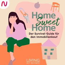 AUDIO NOW | Home Sweet Home - Der Survival-Guide für den Immobilienkauf