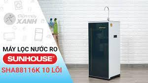 Máy lọc nước RO Sunhouse SHA88116K 10 lõi - giá rẻ, giao ngay tận nơi