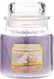 Yankee Candle Sweet <b>Morning Rose</b> - <b>Ароматическая свеча</b> в ...