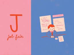Design Job Fair J Is For Job Fair By Kelsey Holmes On Dribbble