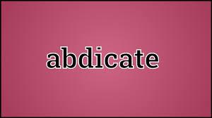 「abdication word 」の画像検索結果