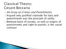 introduction to criminal justice ppt  5 classical theory cesare beccaria an essay on crimes and punishments