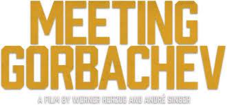 Meeting Gorbachev Synopsis 1091 Media
