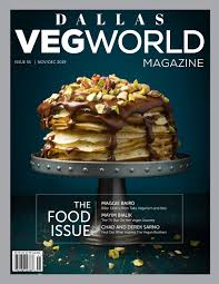Jmk Food Service Consulting Design Vegworld Dallas November December The Food Issue By