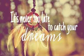Catching Dreams Quotes