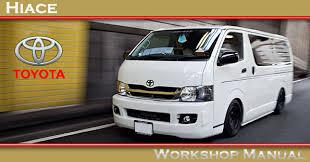 Toyota Hiace Van 1989-2004 factory workshop and repair manual ...