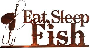 eat sleep fish sign metal wall art hanging 13 h x 24 w in honey pinion only on fish metal wall art hanging with esf24whp eat sleep fish sign metal wall art hanging