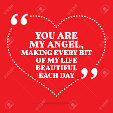 You Are My Beautiful Angel Quotes