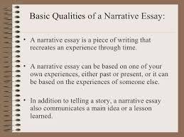 a narrative essay 2 basic qualities of a narrative essay