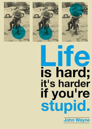 John Wayne Quote Life Is Hard Gorgeous Life Is Hard John Wayne Quote Project Repost Retrofuturs