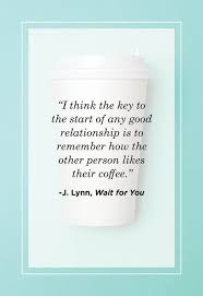 Happy morning quotes good morning inspirational quotes morning greetings quotes good morning messages. 30 Coffee Quotes Funny Morning Coffee Quotes