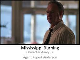 mississippi burning character analysis agent anderson mississippi burning character analysis agent rupert anderson