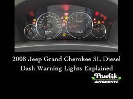 Dashboard Warning Lights Explained 2008 Jeep Grand Cherokee 3 Litre Diesel Dash Warning Lights