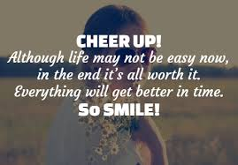 Cheer Up Quotes Fascinating 48 Best Cheer Up Quotes With Images
