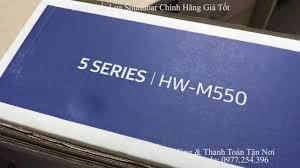 loa soundbar samsung hw-k550, loa soundbar hw-k550, loa thanh samssung hw- k550 giá tốt - 0977254396 - YouTube